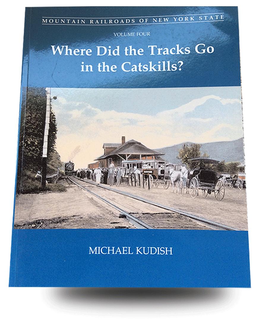 Catskill Railroads-Where Did The Tracks Go?
